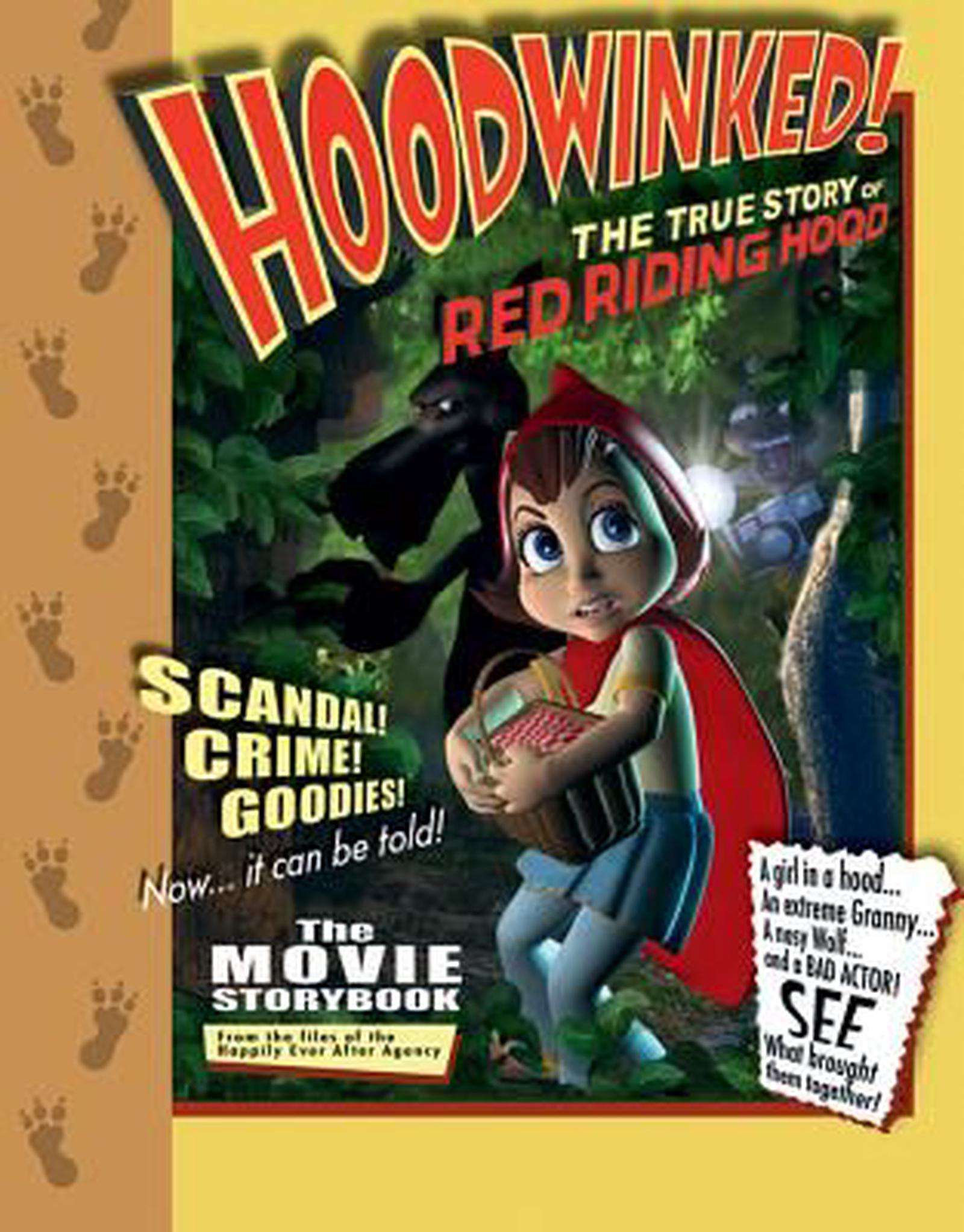 Hoodwinked The True Story Of Little Red Riding Hood By