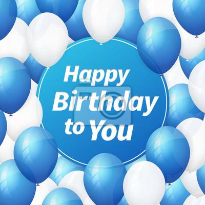 Happy Birthday Greeting Card With White And Blue Balloons Fototapete Fototapeten Helium Hangen Konfetti Myloview De