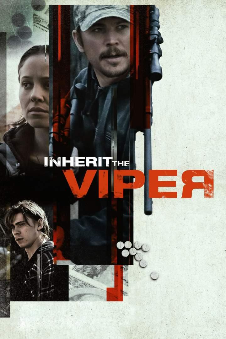 Download Movie: Inherit the Viper (2019)