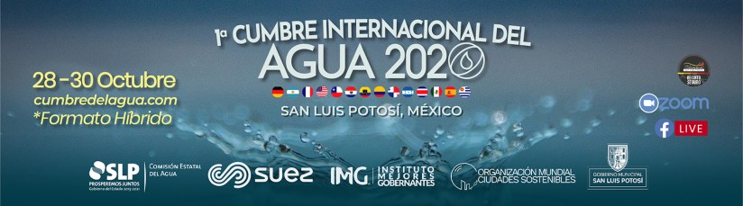 1era Cumbre Internacional del Agua – San Luis Potosí