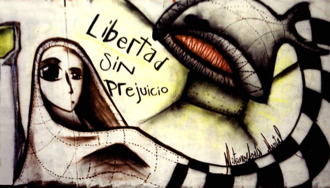 """Libertad sin prejuicio""."