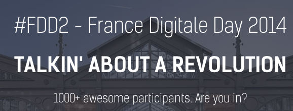 France Digitale Day 2014 [theFrenchCrew]