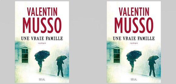Valentin Musso Une Vraie Famille DSeuil 2015 Le