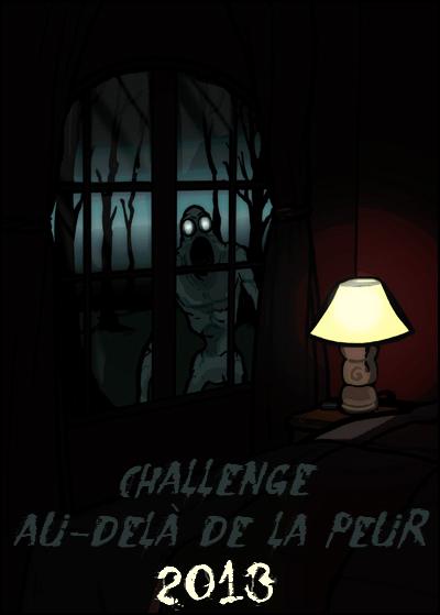 """Lu également dans le cadre du challenge """"Au-delà de la peur 2013""""."""