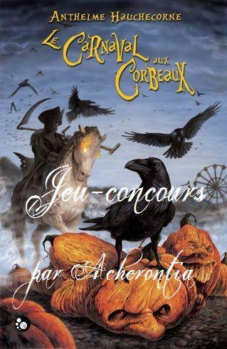 [Concours] Le Carnaval aux corbeaux...