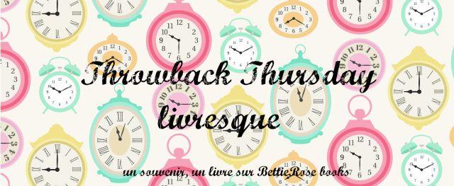 Throwback Thursday #6