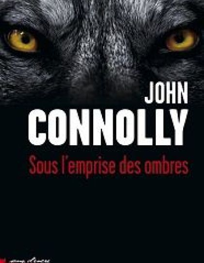 Sous l'emprise des ombres – John Connolly
