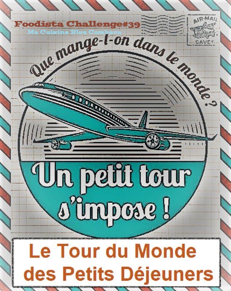 Logo Foodista Challenge#39 Le tour du Monde des Petits Déjeuners