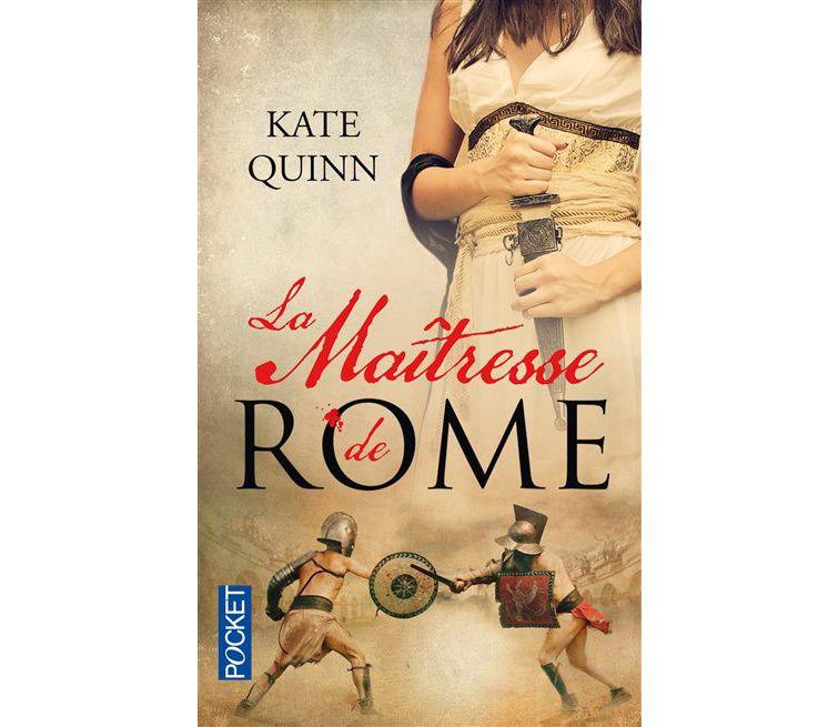 La Maîtresse de Rome - Kate Quinn