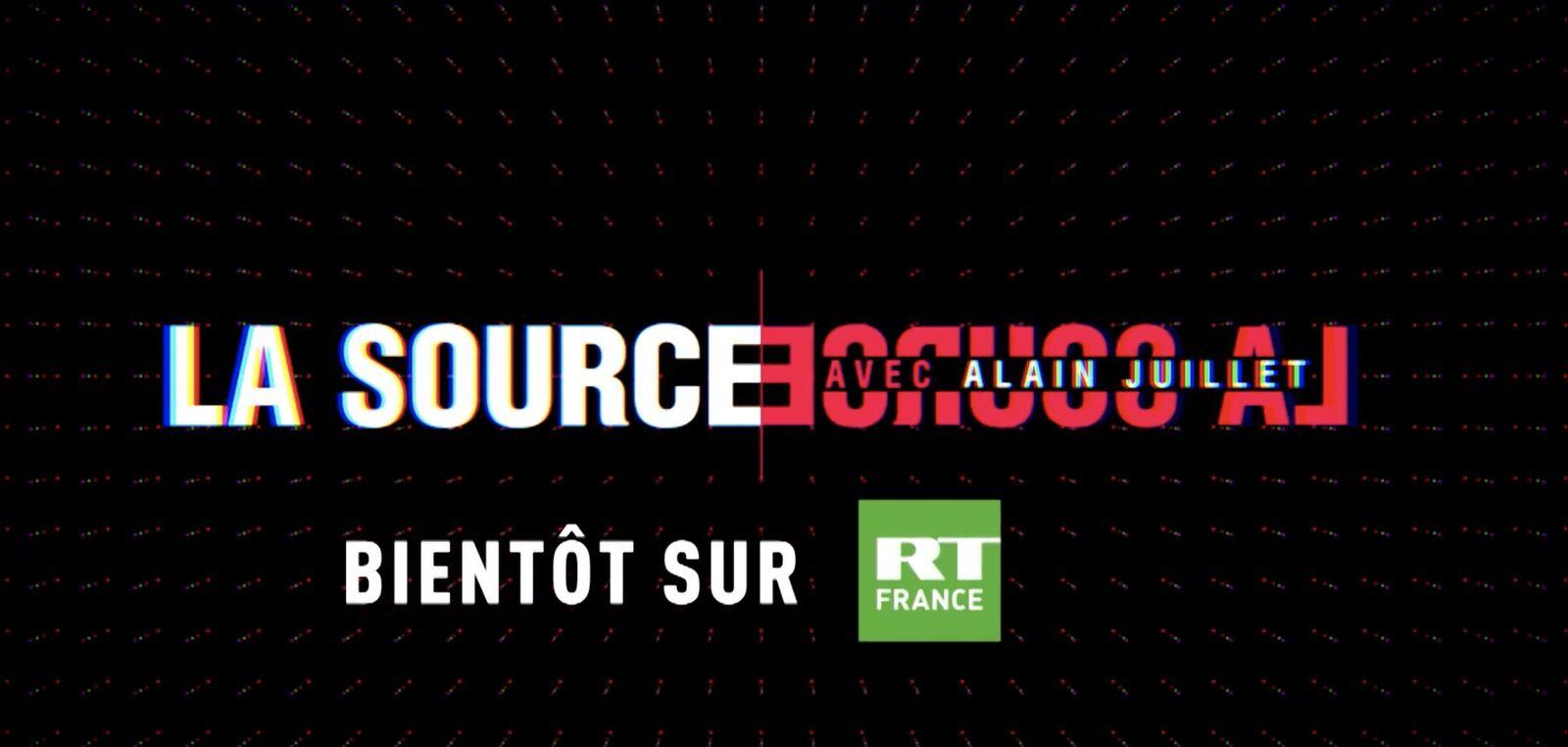 RT France annonce le lancement de La source, nouvelle émission de géopolitique, avec Alain Juillet.