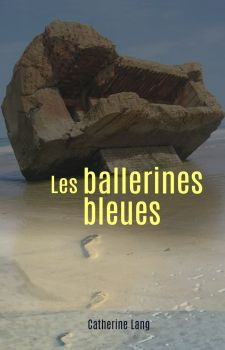 Les ballerines bleues Catherine Lang