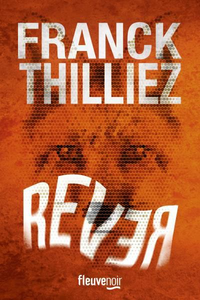 """Résultat de recherche d'images pour """"rever franck thilliez"""""""