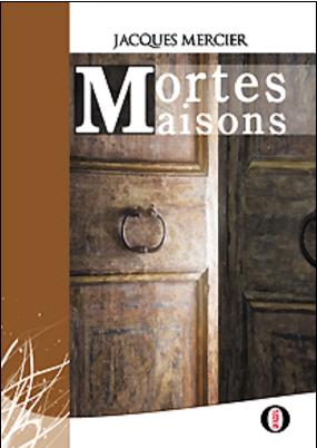 """Résultat de recherche d'images pour """"Mortes maisons jacques mercier"""""""
