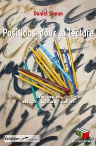 Positions pour la lecture, une lecture de Martine Rouhart...