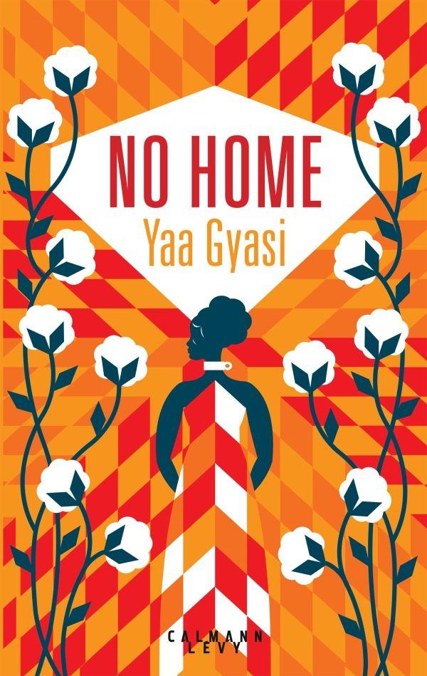 """Résultat de recherche d'images pour """"no home de yaa gyasi"""""""