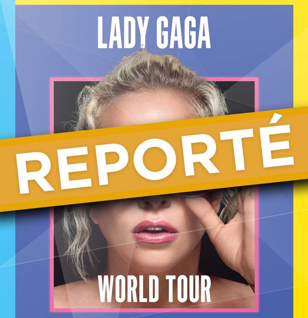 Lady Gaga reporte sa tournée européenne.