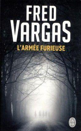 L'armée furieuse - Fred Vargas