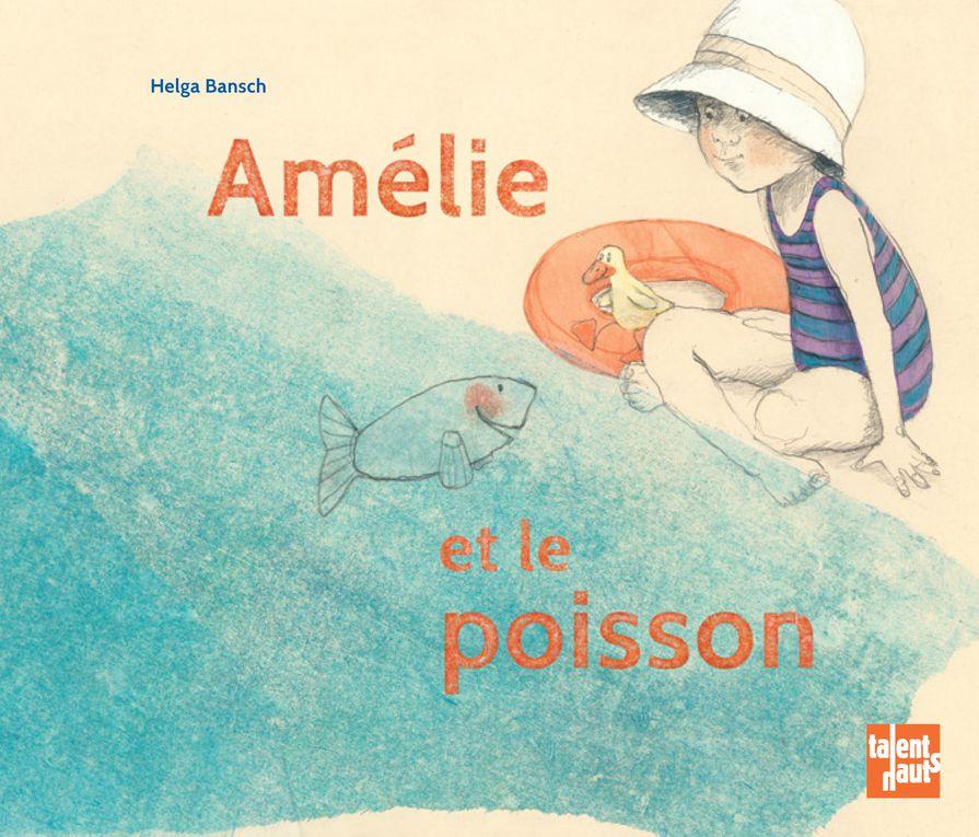 Amélie et le poisson d'Helga Bansch