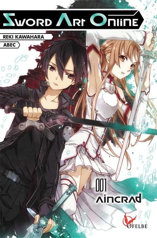 Sword Art Online - Tome 1 - Aincrad de Reiki Kawahara et Abec ♪ Sounds like Heaven ♪