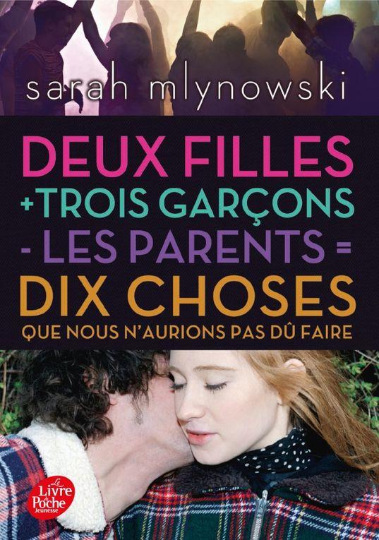 Deux filles + trois garçons - les parents = Dix choses que nous n'aurions pas dû faire de Sarah Mlynowki ♪ Babydoll gone wrong ♪