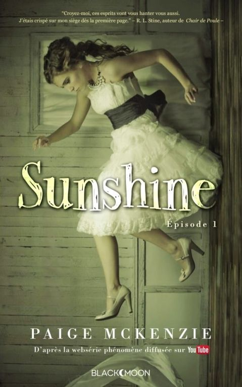 Sunshine - Episode 1 de Paige McKenzie ♪ Attack ♪