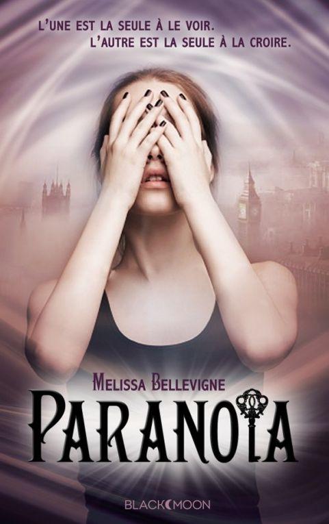 Paranoïa de Melissa Bellevigne ♪ Madness ♪