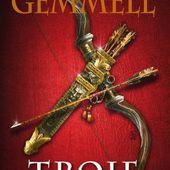 [Chronique] Troie 1, Le seigneur de l'arc d'argent, de David Gemmell - Chroniques des mondes hallucinés