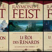 [Saga fantasy] Le conclave des ombres, de Raymond Feist - Chroniques des mondes hallucinés