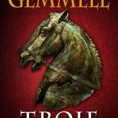[Chronique Fantasy] Troie. Tome 3, La chute des rois, de David Gemmell - Chroniques des mondes hallucinés