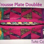 Coudre une Trousse Plate Doublée - Tutoriel Couture et DIY - Viny DIY, le blog de tutoriels couture et DIY.