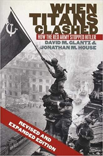 Le livre «When Titans Clashed: How the Red Army Stopped Hitler»