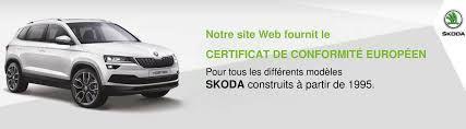 certificat de conformité skoda