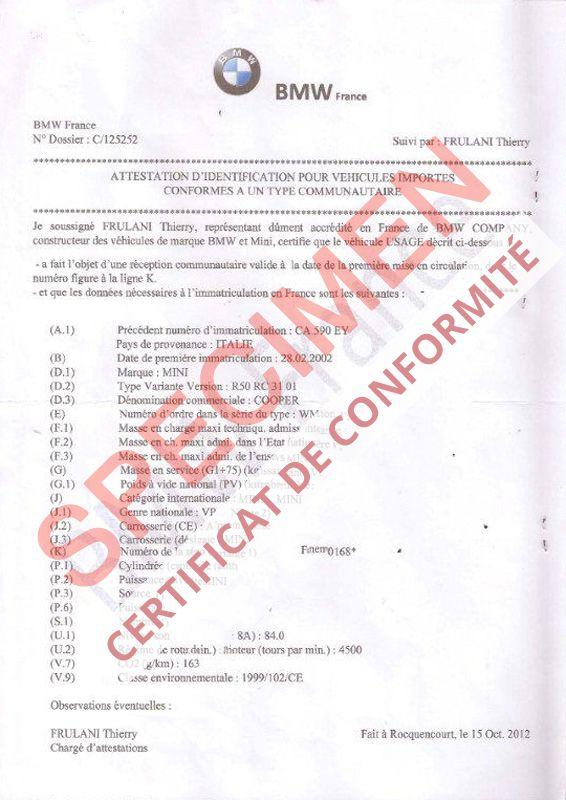 Certificat de conformité GRATUIT BMW AU 03 68 38 18 00 ou au 08 91 03 88 18 mais également par mail info@euro-conformite.com