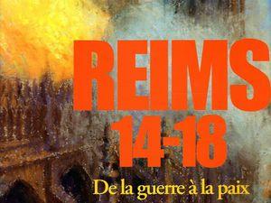 Reims 14-18 - De la guerre à la Paix