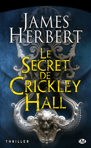 Le secret de Crickley Hall, de James Herbert