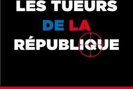 """""""Les tueurs de la République"""" : François Hollande, le liquidateur (vidéos)"""
