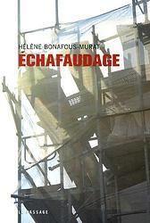 Défi#2: &quot&#x3B;Échafaudage&quot&#x3B;: Echafaudage - H.Bonafous-Murat