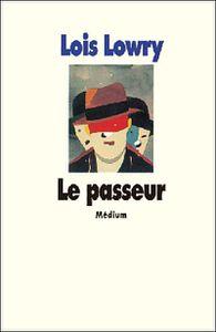 Le Passeur - Loïs Lowry & The Giver - Phillip Noyce