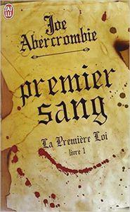 La Première Loi : Premier Sang (tome 1) - Joe Abercrombie