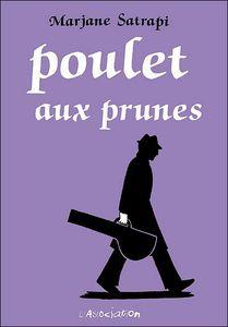 Poulet aux prunes - Marjane Satrapi (BD)