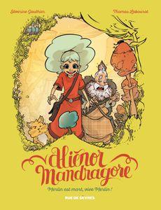 Aliénor Mandragore T1 - Thomas Labourot, Séverine Gauthier