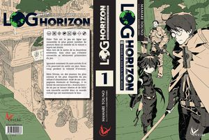 LOG HORIZON - Tome 1 - Mamare TOUNO