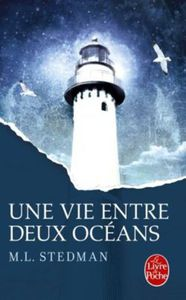 Une vie entre deux océans - M. L. Stedman