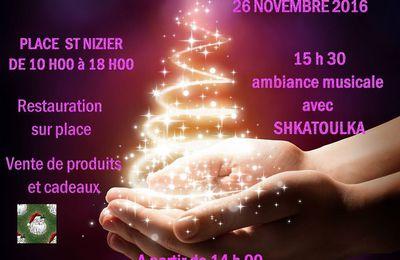 !!! MARCHÉ DE NOËL !!! 26 Novembre 2016 Place St Nizier !!!