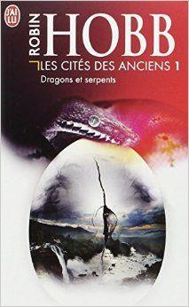 Les Cités des Anciens tome 1 - Robin Hobb