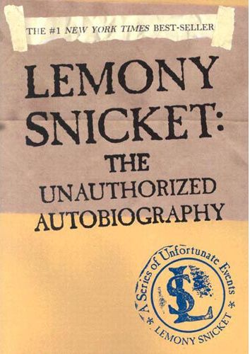 Letters to Beatrice & The Anauthorized autobiography- Lemony Snicket