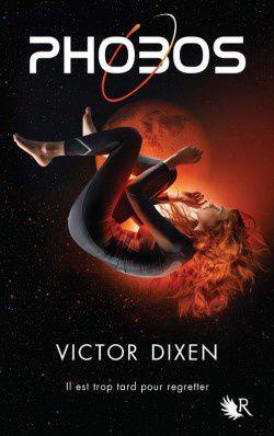 Phobos T1 &amp&#x3B; T2 - Victor Dixen