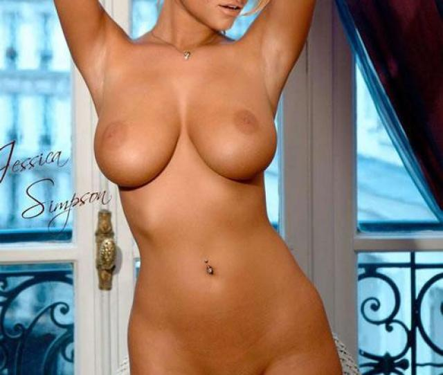 Jessica Simpson Nude Shaved Pussy And Huge Boobs