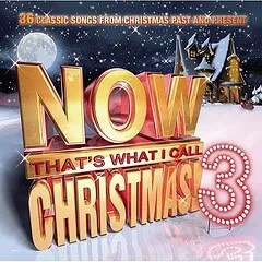 "Cover of ""NOW! That's What I Call Christmas Volume 3,"" which depicts the obxnious NOW! music series logo in a snowy environment."