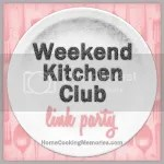 Weekend Kitchen Link Party
